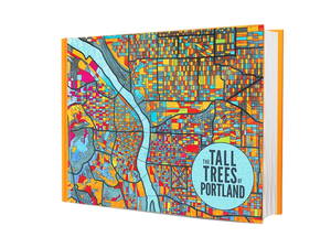The Tall Trees of Portland