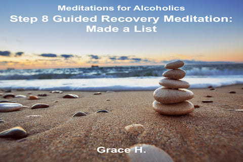 Step 8 Guided Recovery Meditation