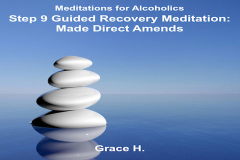 Step 9 Guided Recovery Meditation
