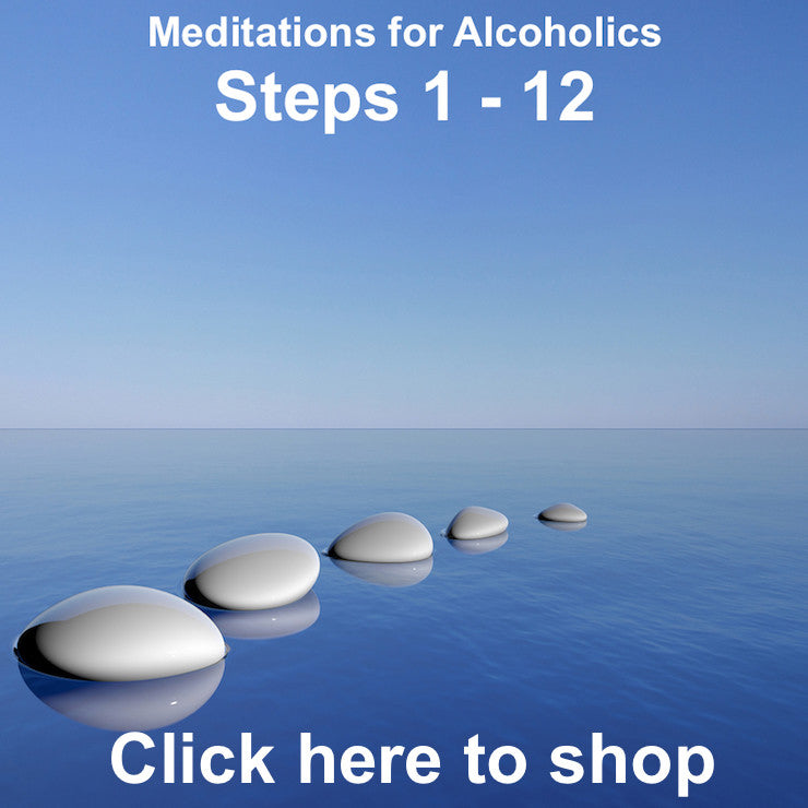 Meditation MP3's for Alcoholics Products for Steps 1 - 12