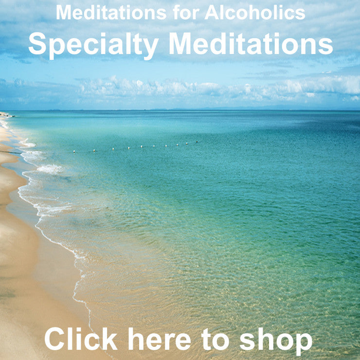 Meditation MP3's for Alcoholics - Specialty Meditations Collection