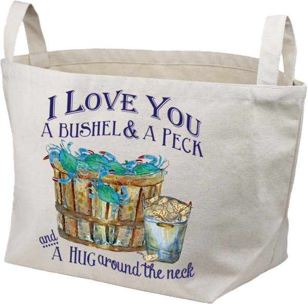 I Love You A Bushel Canvas Basket