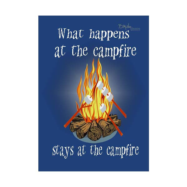 Campfire-What Happens, Stays Garden Flag
