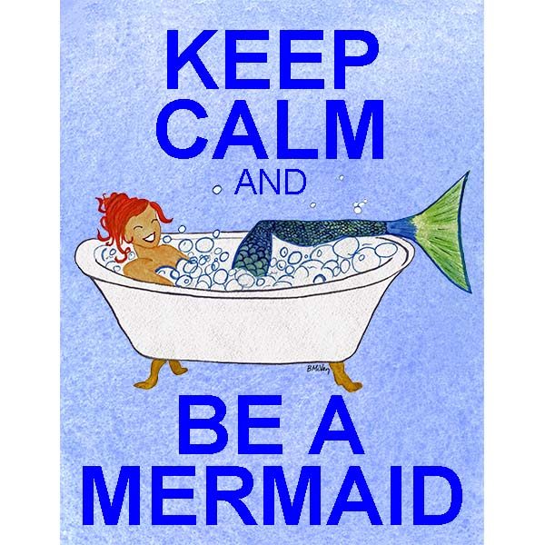 Keep Calm And Be A Mermaid Wall Art