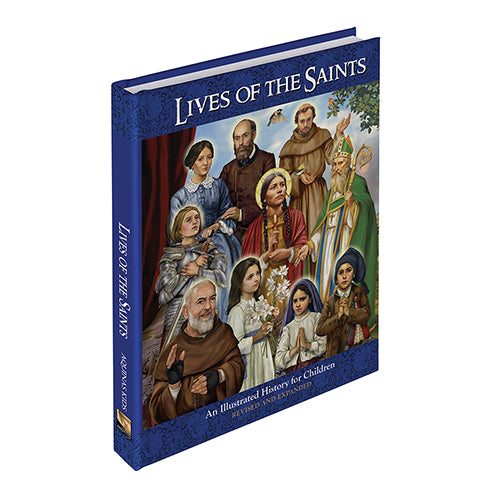 Illustrated Lives Of The Saints - Revised & Expanded