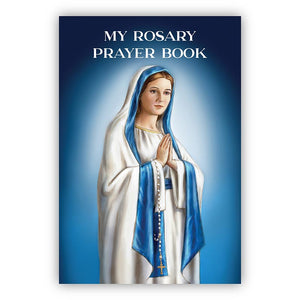 My Rosary Prayer Book