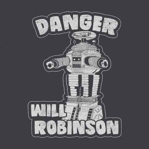 Danger Will Robinson T-Shirt - FiveFingerTees