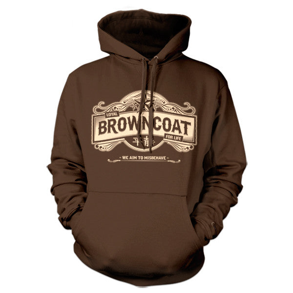 Loyal Browncoat For Life Hoodie