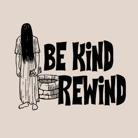 Be Kind Rewind T-Shirt - FiveFingerTees