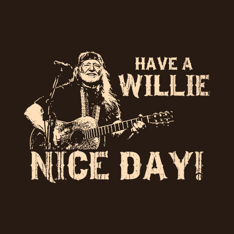 Have A Willie Nice Day T-Shirt - FiveFingerTees