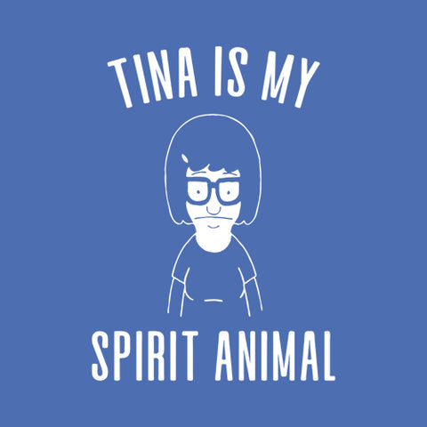 Tina Is My Spirit Animal T-Shirt - FiveFingerTees