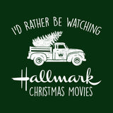 I'd Rather Be Watching Hallmark Christmas Movies Hoodie