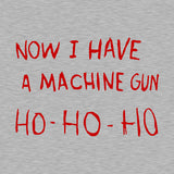 Now I Have A Machine Gun Ho-Ho-Ho T-Shirt - FiveFingerTees