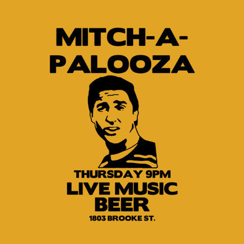 Mitch-A-Palooza T-Shirt - FiveFingerTees