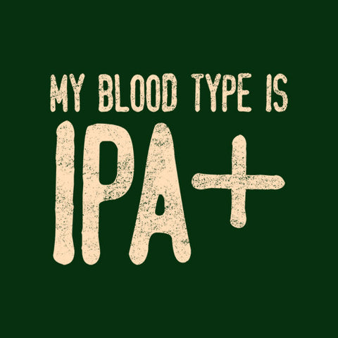 My Blood Type Is IPA+ T-Shirt - FiveFingerTees