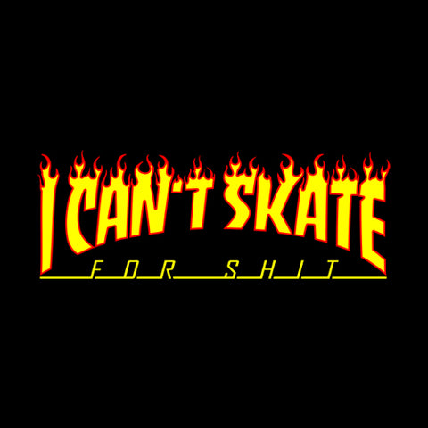 I Can't Skate T-Shirt