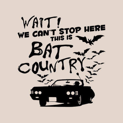 We Can't Stop Here This Is Bat Country T-Shirt