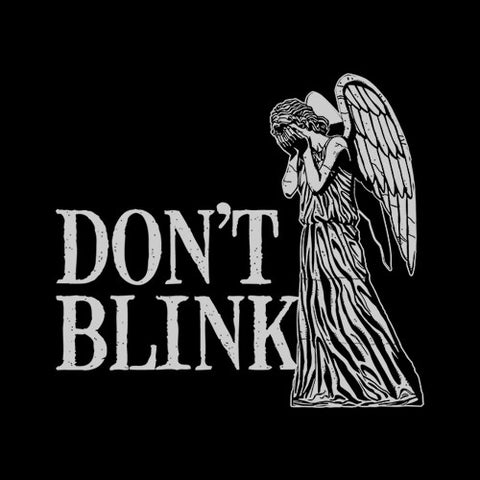 Don't Blink T-Shirt - FiveFingerTees