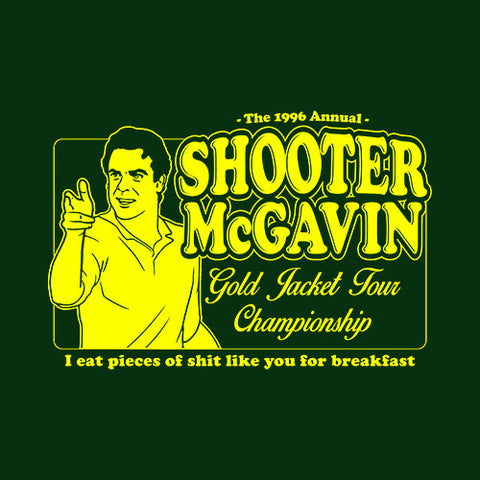 Shooter McGavin Gold Jacket Tour Championship T-Shirt
