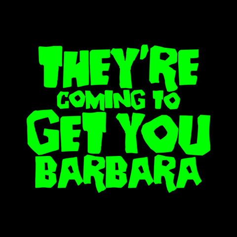 They're Coming To Get You Barbara T-Shirt - FiveFingerTees