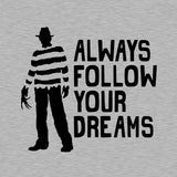 Always Follow Your Dreams Hoodie - FiveFingerTees