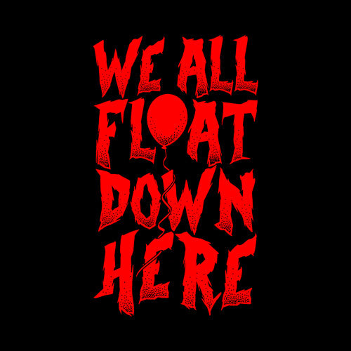 We All Float Down Here T-Shirt thumbnail