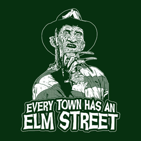 Every Town Has An Elm Street T-Shirt - FiveFingerTees