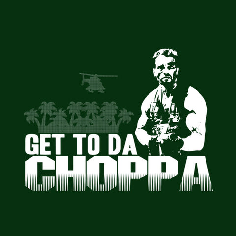 Get To Da Choppa T-Shirt - FiveFingerTees