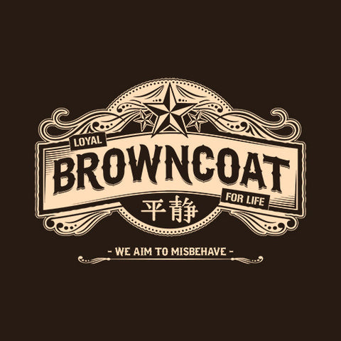 Loyal Browncoat For Life T-Shirt - FiveFingerTees