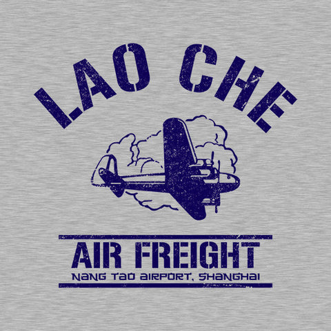 Lao Che Air Freight T-Shirt - FiveFingerTees