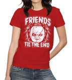 Friends Til The End Chucky T-Shirt