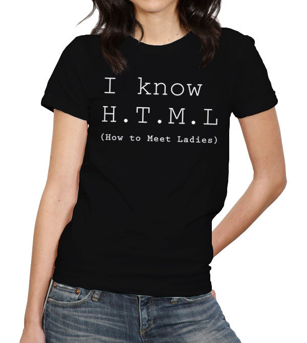 i know html how to meet ladies and css