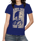 Always Check Your Candy T-Shirt
