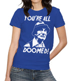 You're All Doomed T-Shirt