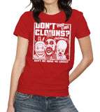 Don't You Like Clowns? T-Shirt - FiveFingerTees