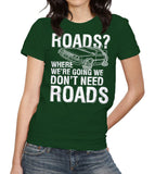 Where We're Going We Don't Need Roads T-Shirt - FiveFingerTees