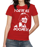 You're All Doomed T-Shirt - FiveFingerTees