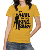 Hail To The King Baby T-Shirt - FiveFingerTees