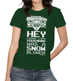 Hey Laser Lips Your Mama Was A Snowblower T-Shirt - FiveFingerTees