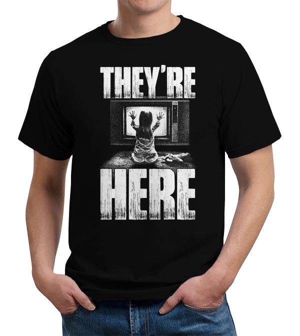They're Here T-Shirt - FiveFingerTees