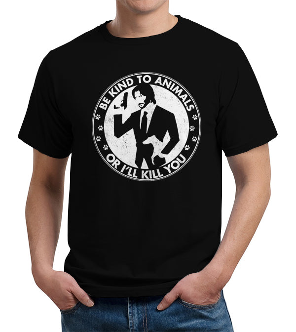 Be Kind To Animals Or I'll Kill You T-Shirt - FiveFingerTees