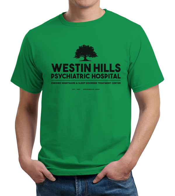 Westin Hills Psychiatric Hospital T-Shirt - FiveFingerTees