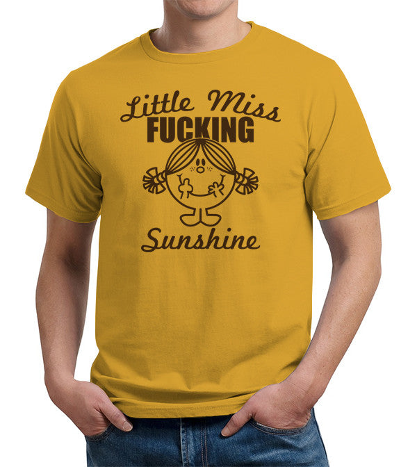 Little Miss Fucking Sunshine T-Shirt - FiveFingerTees
