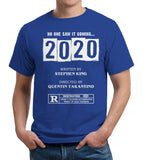 2020 Written By Stephen King Directed By Quentin Tarantino T-Shirt