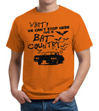 We Can't Stop Here This Is Bat Country T-Shirt - FiveFingerTees