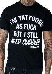I'm Tattooed As Fuck Men's Tee