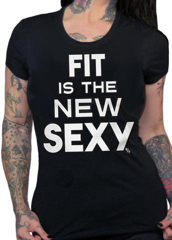 Fit Is The New Sexy Tee