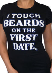 I Touch Beards On The First Date