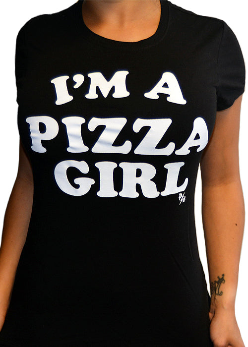 I'm A Pizza Girl Tee