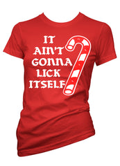 It Ain't Gonna Lick Itself Tee